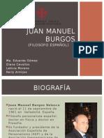 Juan Manuel Burgos .