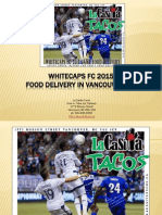 Whitecaps FC 2015 Game Food Delivery in Vancouver British Columbia