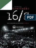 Pesquisa Sobre a Manifestação de 16 de Outubro de 2015 - Vitória-Vila Velha