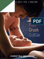 Kiss Crush Collide