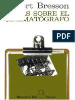 Bresson, R. - Notas Sobre El Cinematografo