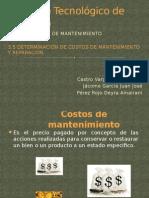 3.5 Determinación de Costos de Mantenimiento y Reparación