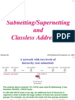 Subnetting/Supernetting and Classless Addressing