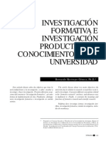 Investigación formativa e investigación productiva de conocimiento en la universidad.