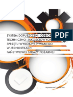 System dopuszczeń i odbiorów techniczno-jakościowych sprzętu wykorzystywanego w jednostkach Państwowej Straży Pożarnej