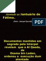 Atentado Ao Santuário de Fátima..