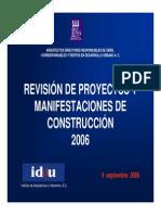 Revision de Proyectos y Manifestaciones de Construccion