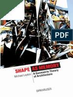 Leyton M. - Shape as Memory- A Geometric Theory of Architecture