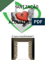 acolhimentoehumanizao-111011082936-phpapp01.pptx