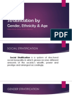 Stratification by Gender, Ethnicity & Age