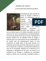 Decreto de Felipe V, suprimiendo los Fueros del Reino de Valencia