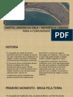 JARDINS DA ORLA DE SANTOS