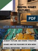 Games Cultures Week One 03032010
