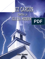 10 Cargos Contra La Iglesia Moderna