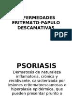 2.- Enf. Eritemato-pápulo descamativas