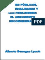 Bienes Publicos Externalidades y Los Free-riders - Alberto Benegas