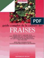 Bricolage,Jardinage - Guide Complet de La Culture Des Fraises