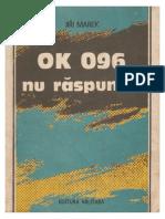 Jiri Marek-OK 096 Nu Raspunde (v 1.0)