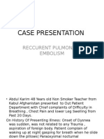 Case Presentation on Recurrent PULMONARY EMBOLISM