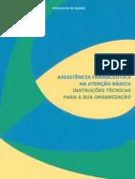 Assistência Farmacêutica Na Atenção Básica - Instruções Técnicas Para a Sua Organização