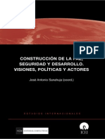 José a. Sanahuja (Coord.), Construcción de La Paz, Seguridad y Desarrollo. Visiones, Políticas y Actores.