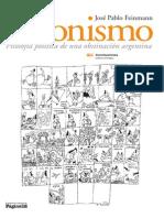 Peronismo, filosofía política de una obstinación argentina - José Pablo Feinmann - Clase 130