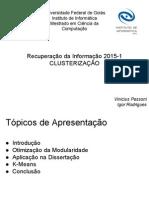[RI] Slides Recuperação Da Informação - Clusterização