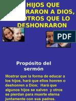 Sermón 2 - Hijos que honraron y deshonraron a sus padres