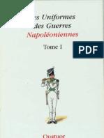 Courcelle Coppens Lordey - Les uniformes des guerres napoléoniennes t1