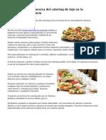 Adecuado negocio acerca del catering de lujo en la comunidad de valencia