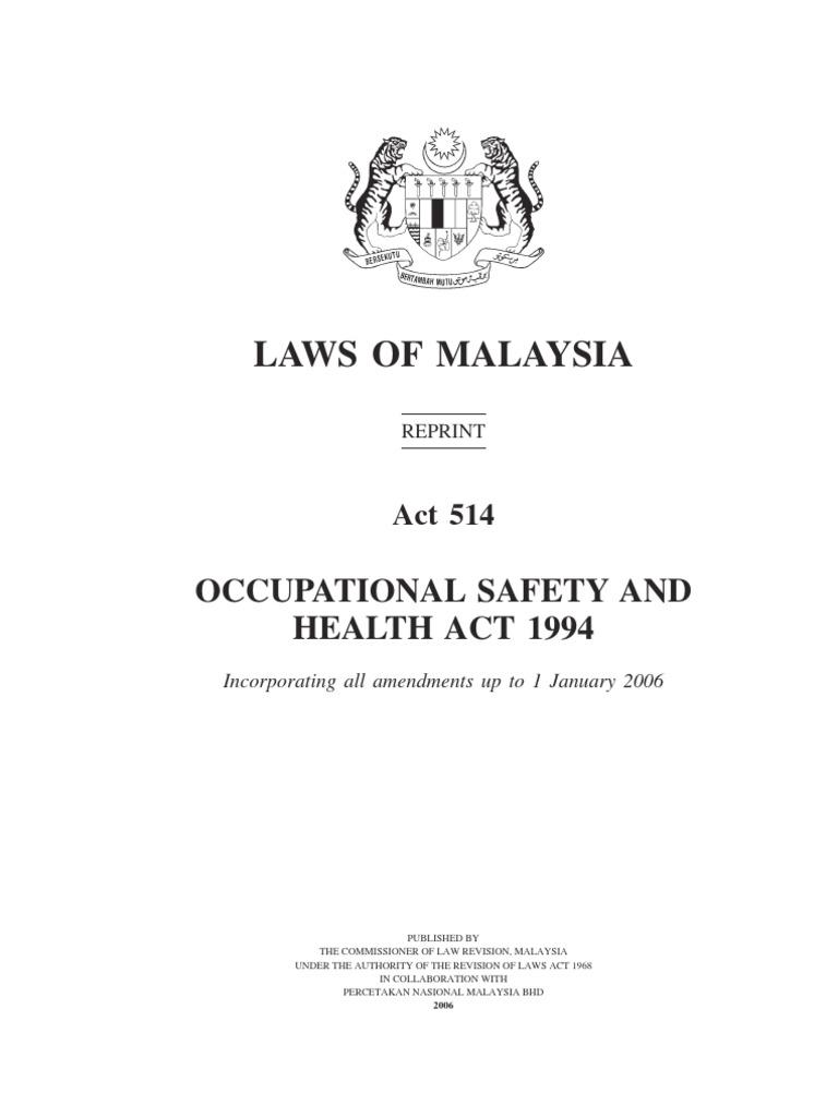 Akta 514 Akta Keselamatan Dan Kesihatan Pekerjaan 1994 Employment Occupational Safety And Health