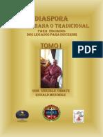 Diaspora Afrocubana o Tradicional Version Final Tomo  1