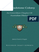 The Gladstone Colony - An Unwritten Chapter of Australian History