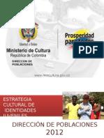 12. MINCULTURA Identidades Culturales