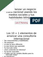 Cómo lanzar una consultoría trans-nacional usando medios sociales y tus habilidades bilingues