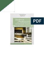 Livro - Docência e Formação de Professores Na Educação Superior - Múltiplos Olhares e Múltiplas Perspectivas - Sílvia Ester Orrú
