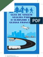 Guia de Viagem Segura Para o Suriname e a Guiana Francesa