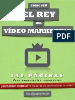 Como Ser El Rey Del VideoMarketing