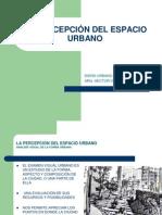 PERCEPCION Del Espacio Urbano