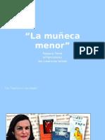 """""""La Muñeca Menor"""""""