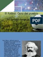 El futbol opio del pueblo