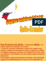 San Francisco de Quito, o Simplemente Quito,