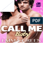 Call Me Baby - 6 - Green Emma