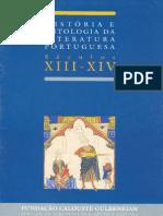 História e Antologia Da Literatura Portuguesa - Séculos XIII - XV - Fundação Calouste Gulbenkian