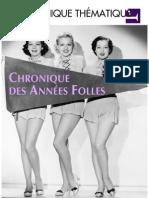 Chronique Des Années Folles 1920-1929