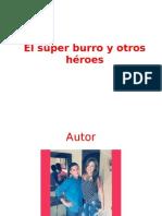 El Súper Burro y Otros Héroes