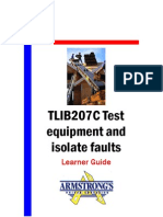 TLIB207C - Test Equipment and Isolate Faults - Learner Guide