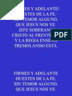 Himno 85;Ýfirmes y Adelante!