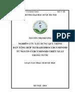 Nghiên Cứu Xây Dựng Quy Trình Bán Tổng Hợp Tetrahydrocurcuminoid Từ Nguồn Curcuminoid Chiết Xuất Trong Nước