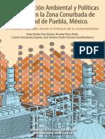 CONTAMINACION AMBIENTAL Y POLITICAS PUBLICAS EN LA ZONA CONURBADA DE LA CIUDAD DE PUEBLA, MEXICO.